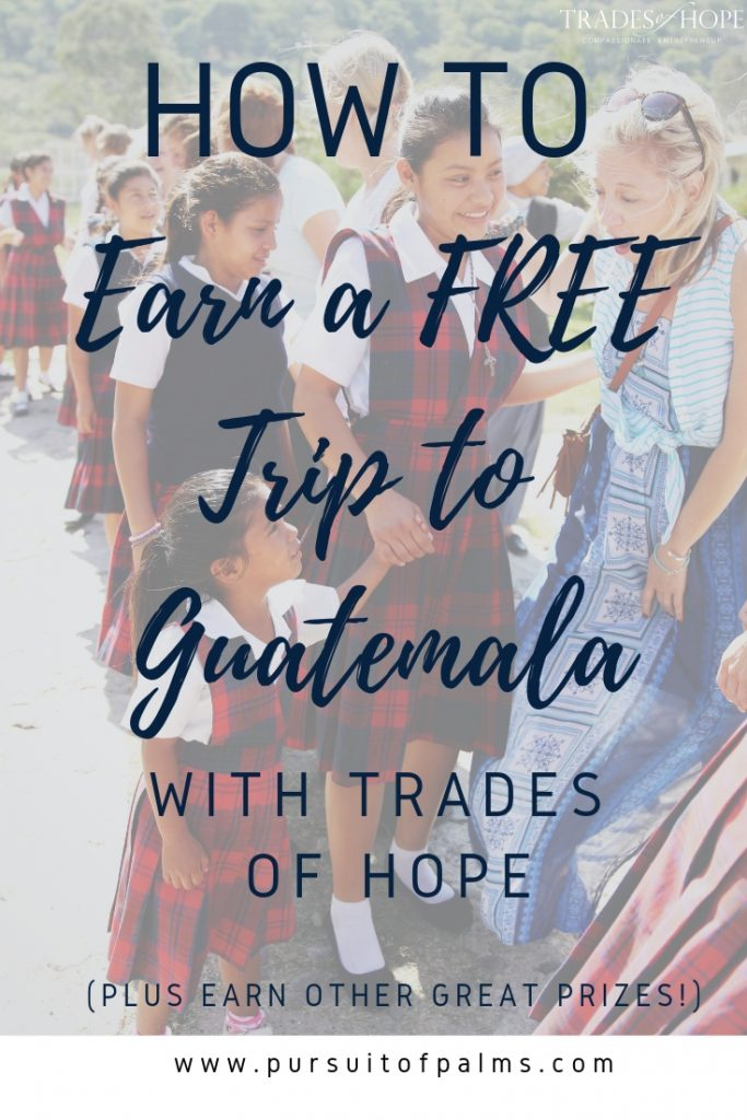 Earn FREE Fair Trade + Ethical products, donate world-changing items, and even earn a FREE trip to Guatemala with the Trades of Hope Map to Guatemala incentive! Click through and learn all about how you can get involved on this blog post! #tradesofhope #fairtrade #ethical #directsales
