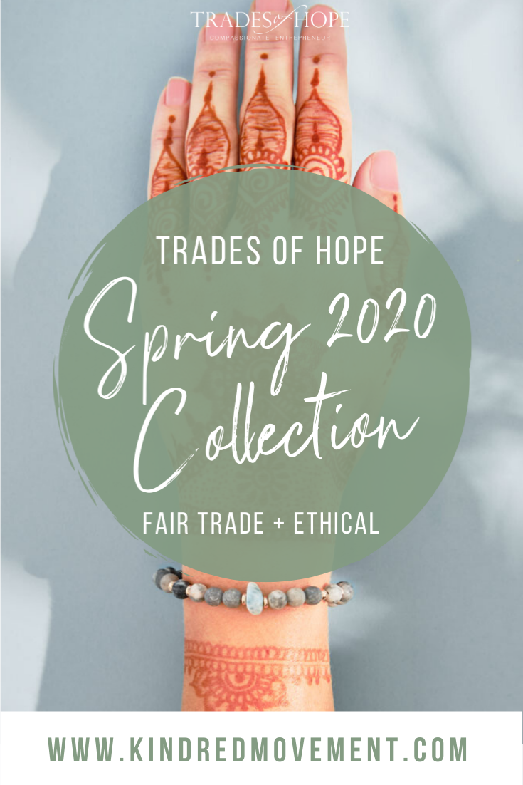 Trades of Hope Spring 2020 Line